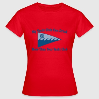 Yacht Club - Women's T-Shirt