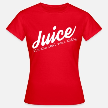 Juicer Juice - The Real Real Thing - Women's T-Shirt