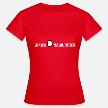 Privat Penguin Private - Dame-T-shirt