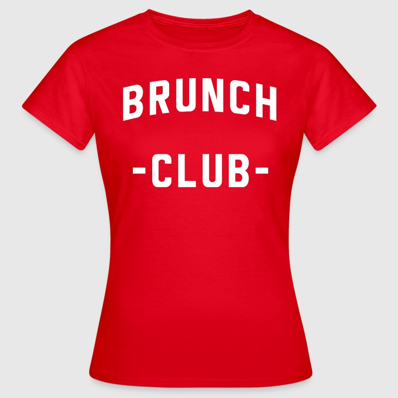 Brunch Club - Women's T-Shirt