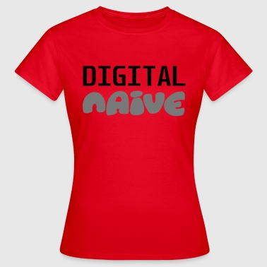 Naive Digital Naive - Women's T-Shirt