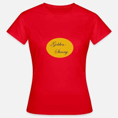 Sunny Heights Golden sunny - Women's T-Shirt