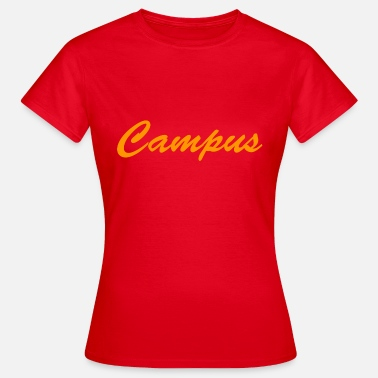 Campus campus - Women's T-Shirt