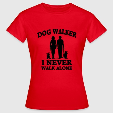 Walk Dog Walker - Vrouwen T-shirt