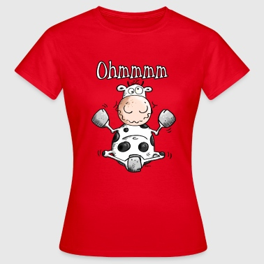 Cow Ohmmmm Cow - Cows - Women's T-Shirt