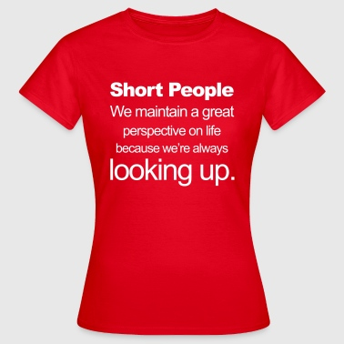 Short People - Women's T-Shirt
