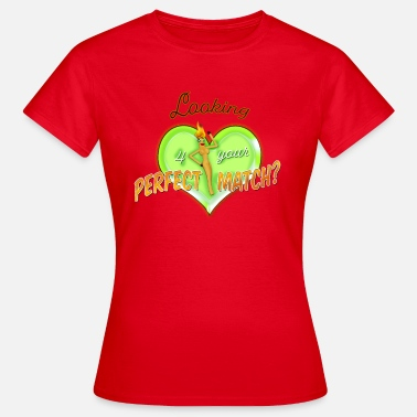 Heart With Fire Perfect Match - Women's T-Shirt