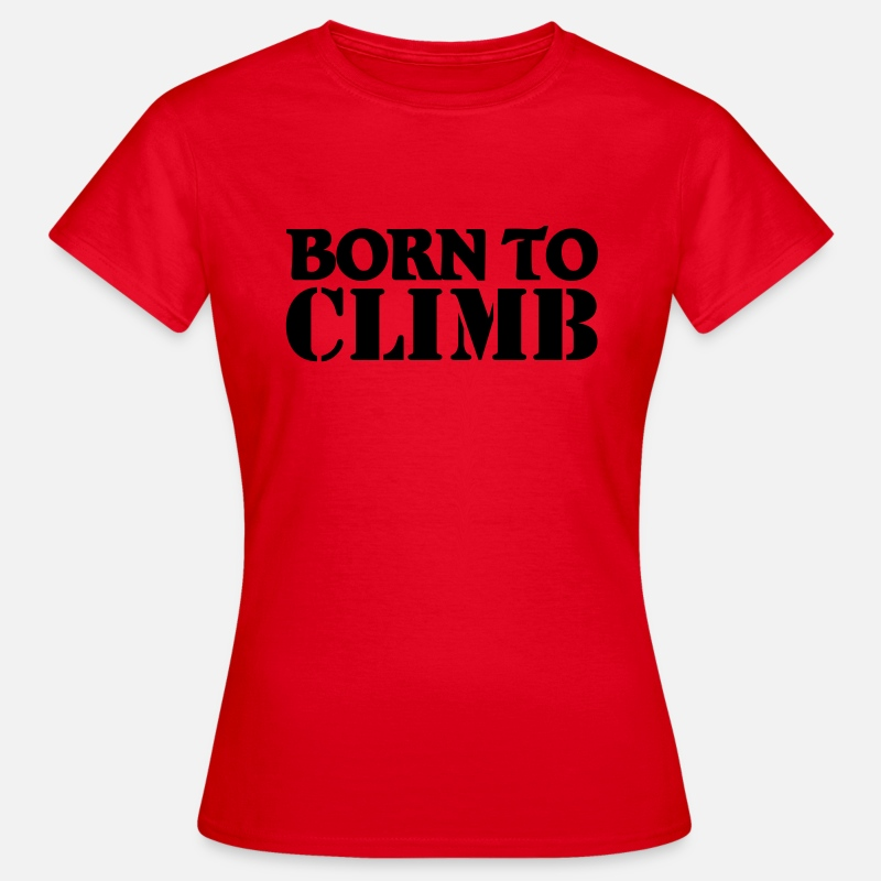 Escalade T-shirts - Born to climb - T-shirt Femme rouge
