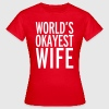 World's Okayest Wife - Women's T-Shirt