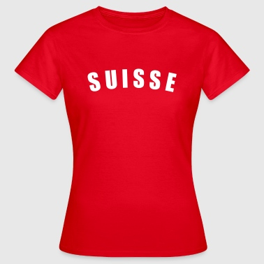 Bainderas Rot SUISSE Schweiz Svizzera Svizra Switzerland football Fußball WM Sports Länder countries - eushirt.com T-Shirts - Frauen T-Shirt
