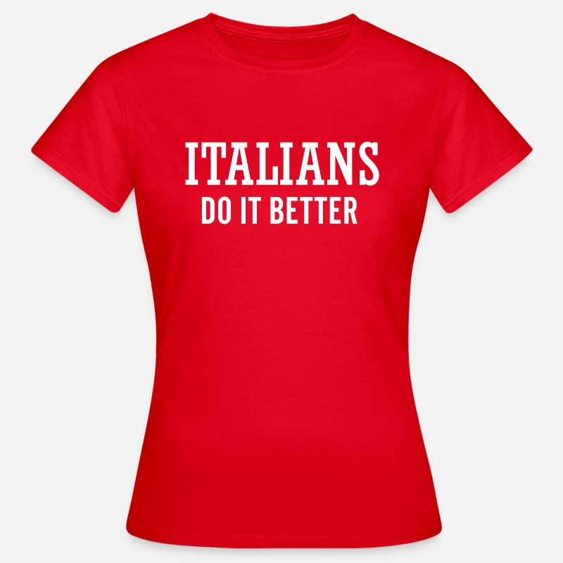 Do T-shirts - Italians do it better - T-shirt Femme rouge