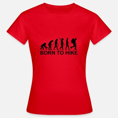 Hike Born to Hike Quote - Vrouwen T-shirt