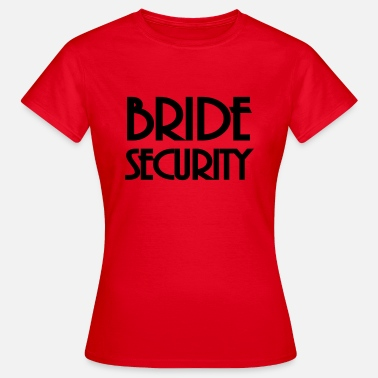 Bride Security Bride Security - Maglietta da donna