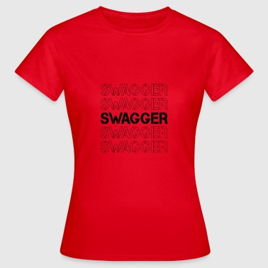 Hipster Swagger Swagger! - Camiseta mujer