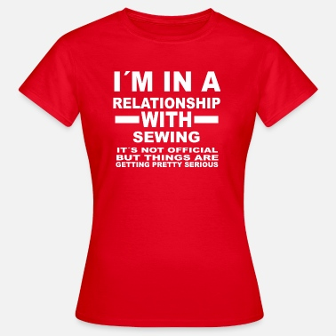 Sew relationship with SEWING - Women's T-Shirt