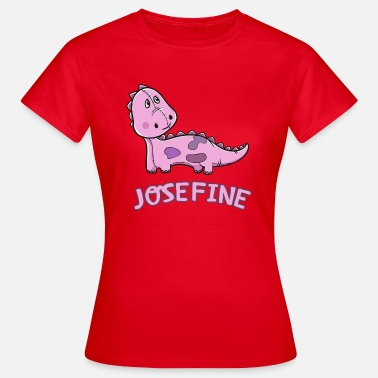 Josefine Dinosaur funny child Josefine gift birth - Women's T-Shirt
