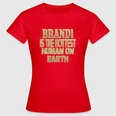 Brandy Brandi - Women's T-Shirt