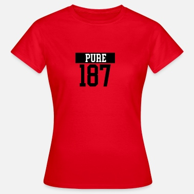 187 pure 187 - Women's T-Shirt