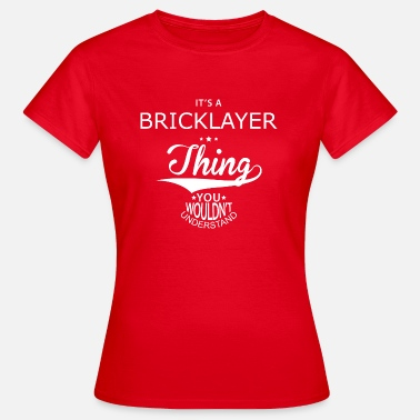 Bricklayer Bricklayer - Women's T-Shirt