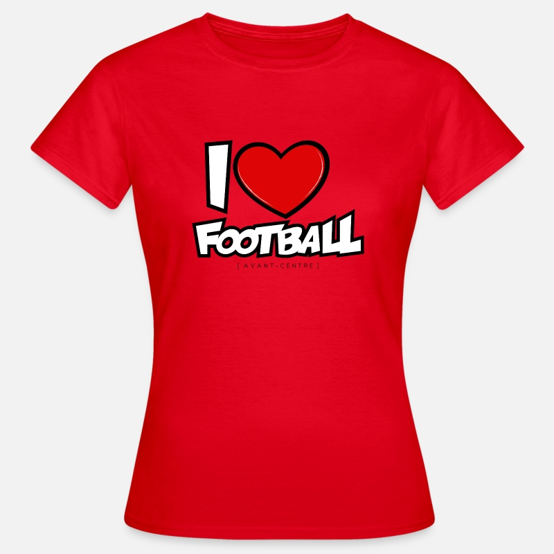 Football T-shirts - I love football - T-shirt Femme rouge