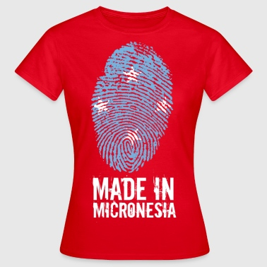Made In Micronesia / Micronesia - Women's T-Shirt