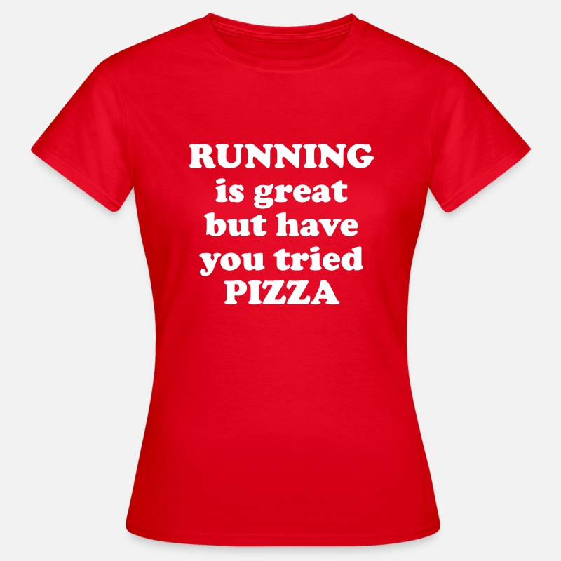 T-Shirts - Running is great but have you tried pizza - Vrouwen T-shirt rood