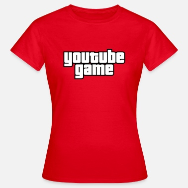 Youtubeur Youtube Game - T-shirt Femme