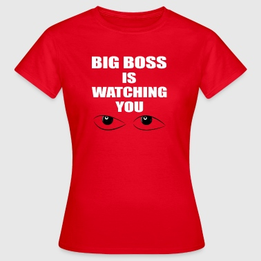 big boss - Frauen T-Shirt
