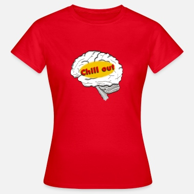 Chill Out chill out - T-shirt dam