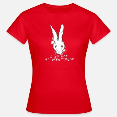 Animal Rights i-am-not-an-experiment animal rights - Women's T-Shirt