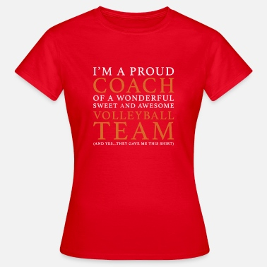 Coach Volleybal Team Volleybal Coach Cadeau - Vrouwen T-shirt