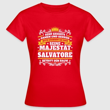 His Majesty Salvatore - Dame-T-shirt