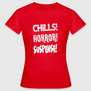 Picture Chills Horror Suspense Spooky Show Gift - Women's T-Shirt