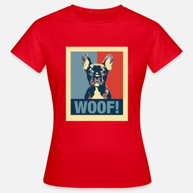 Obama Hope French Bulldog Woof! - Women's T-Shirt