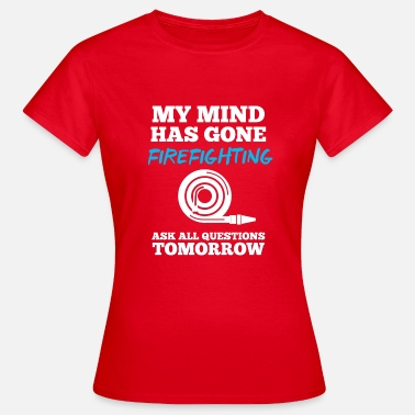 Hase Feuer my mind has gone firefighting - Frauen T-Shirt