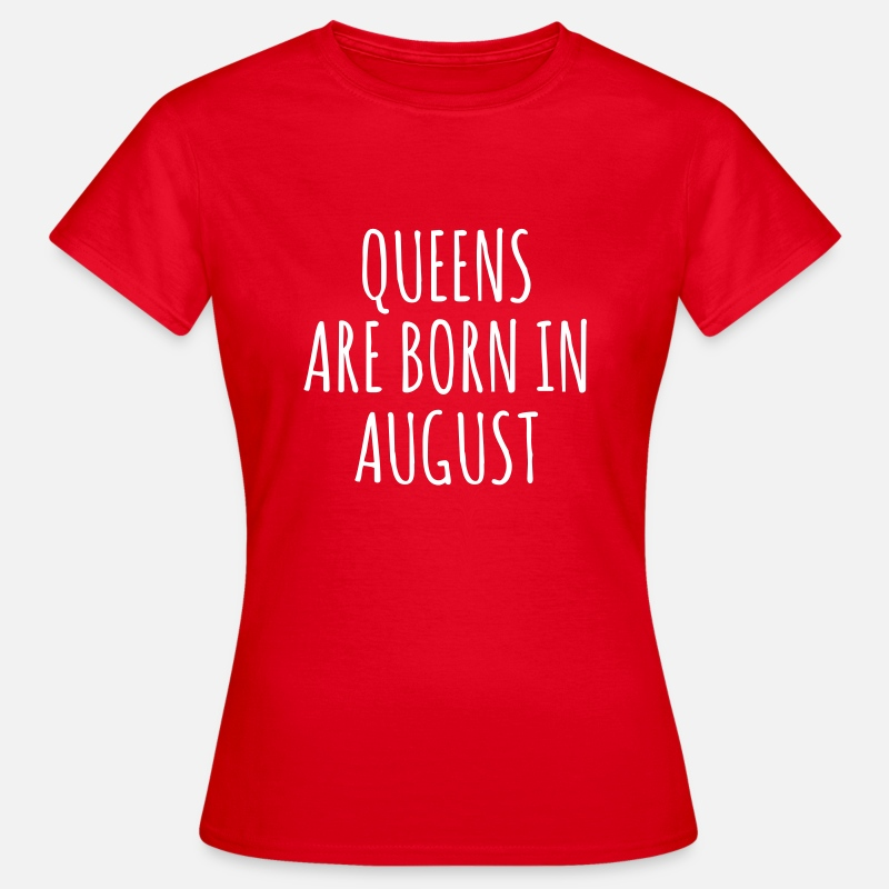 Birthday T-Shirts - Queens are born in August - Women's T-Shirt red