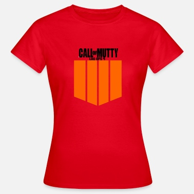 Call Of Duty Call of Mutty Lag Ops 4 - Frauen T-Shirt