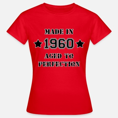 Aged 1960- Aged to perfection - T-shirt Femme
