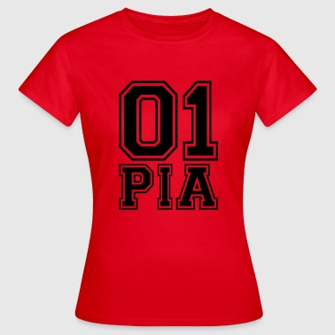 Pia - Name - Frauen T-Shirt