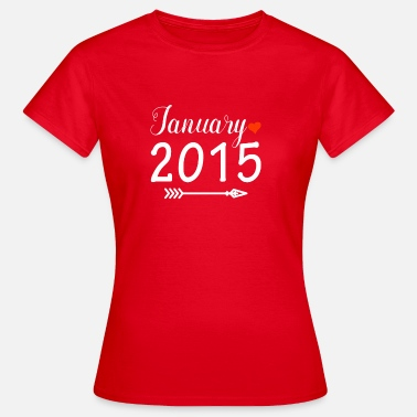 2015 January 2015 - Women's T-Shirt