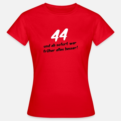 44 Geburtstag Geschenk Cool Geburtstags T Shirt Frauen T Shirt