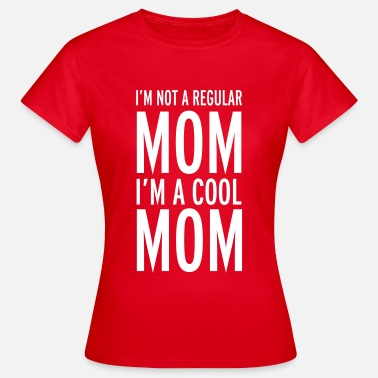 Mean Cool Mom - Women's T-Shirt
