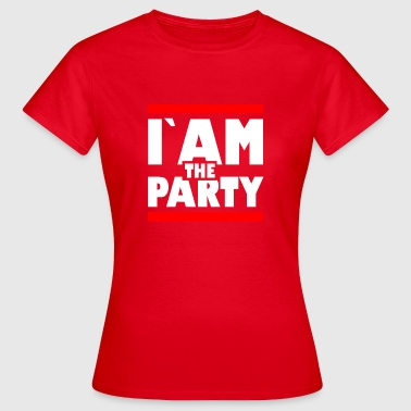 Iam Awesome Iam the party1 - Frauen T-Shirt