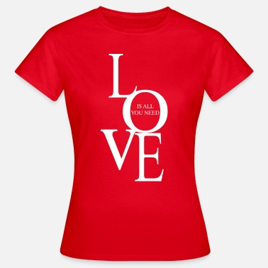 Bisogno Love is all you need (dark) - Women's T-Shirt