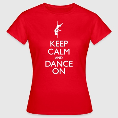 Dance On - Frauen T-Shirt