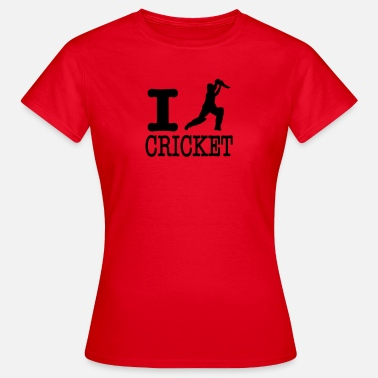 I Love Cricket I love cricket / I love cricket - Women's T-Shirt