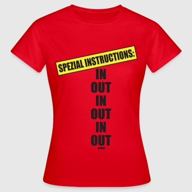 Instruction spéciale - T-shirt Femme