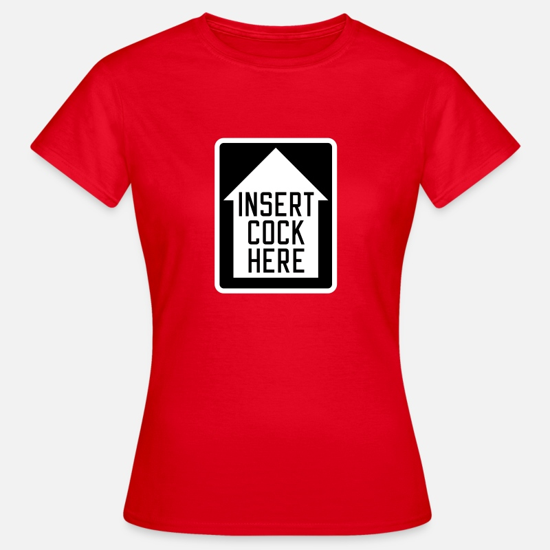 Gay T-Shirts - Insert cock here | up - Women's T-Shirt red