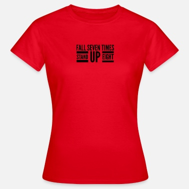 Stand Up Stand up - Women's T-Shirt