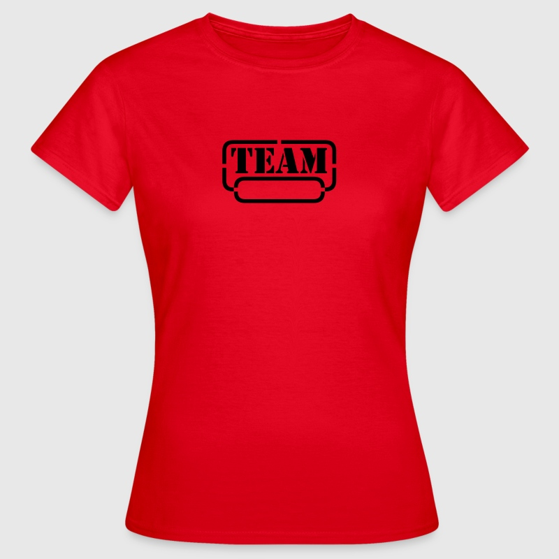 name your team - Camiseta mujer